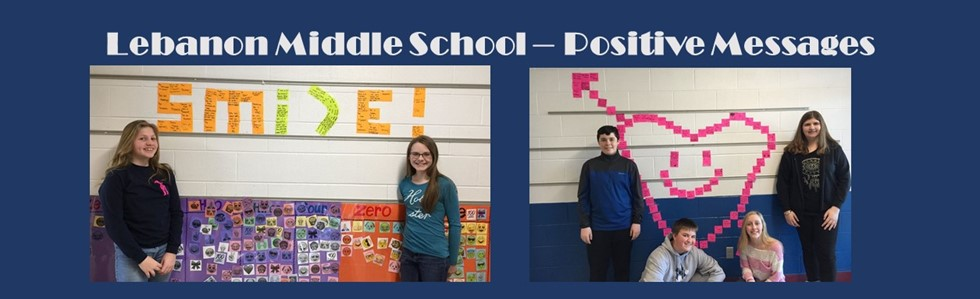Lebanon Middle School student council promotes positive thinking through messages in the hallway and on lockers.
